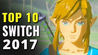 Top 10 Best Nintendo Switch Games of 2017 | Games of the Year
