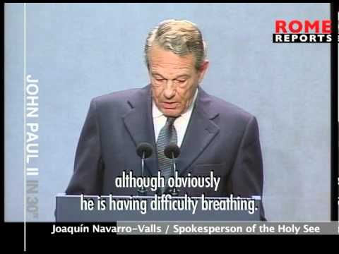 Joaquin Navarro-Valls accompanied John Paul II during last moments