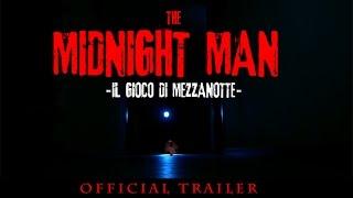 The Midnight Man - Il gioco di mezzanotte - Official Trailer -