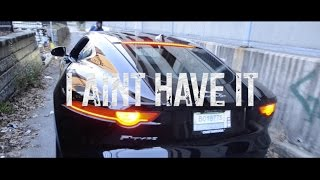 getlinkyoutube.com-Mook - I Ain't Have It (Official Video) Prod By Lil Knock, Dluhvify | Shot By PJ @Plague3000