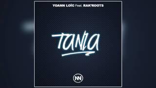 Yoann Loïc Feat. Rak'Roots - Tania