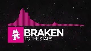getlinkyoutube.com-[Drumstep] - Braken - To The Stars [Monstercat Release]