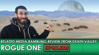 Rogue One Rambling Movie Review [SPOILERS] (Belated Media)