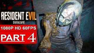 RESIDENT EVIL 7 Gameplay Walkthrough Part 4 [1080p HD 60FPS] - No Commentary (FULL GAME)