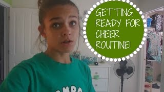 getlinkyoutube.com-GETTING READY FOR CHEER