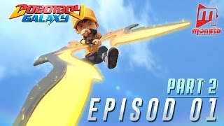 getlinkyoutube.com-BoBoiBoy Galaxy - Episod 01 (Part 2)