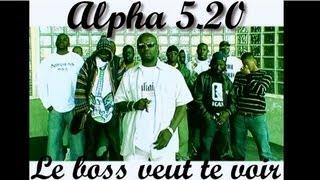 getlinkyoutube.com-Alpha 5.20 & Balastik Dogg - Le Boss veut te voir
