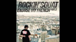 Rockin' Squat - L'Undaground s'exprime Chapitre 6