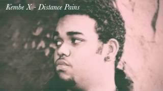 getlinkyoutube.com-Kembe X - Distance Pains