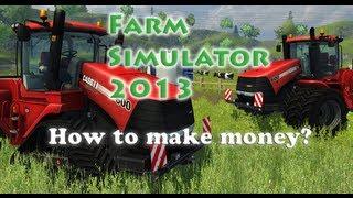getlinkyoutube.com-Farm simulator 2013: How to make money! No cheats! [Tutorial]