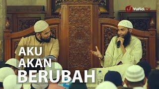 getlinkyoutube.com-Pengajian Islam: Aku Akan Berubah - Ustadz Dr. Syafiq Basalamah (Host: Teuku Wisnu)