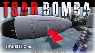 getlinkyoutube.com-Tsar Bomba Rival Rebels Minecraft nuke
