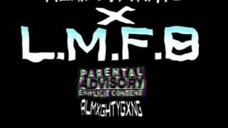 getlinkyoutube.com-ALMXGHTYKATO X L.M.F.B