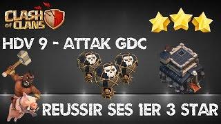 getlinkyoutube.com-HDV 9  - Réussir des Attaques 3 étoiles - Clash of Clans
