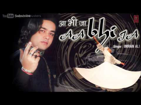 Tune Dhokha Diya Hai - Imran Ali Sufi Songs Latest Pop Album 'Aa Bhi Ja' 2013