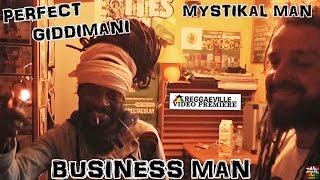 Perfect Giddimani & Mystikal Man - Business Man