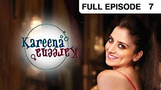 Kareena Kareena - Hindi Serial - Episode 7 - Zee Tv - Full Episode