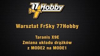 getlinkyoutube.com-Taranis X9E - Zmiana z MODE2 na MODE1