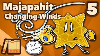 Kingdom of Majapahit - Changing Winds - Extra History - #5 width=