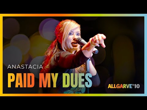 Anastacia - Paid My Dues | Allgarve 2010 [010]
