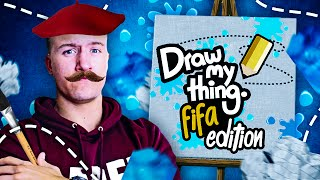 DRAW MY THING FIFA 16 EDITION!!
