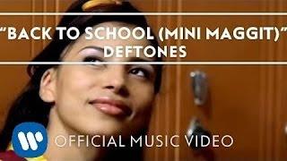 getlinkyoutube.com-Deftones - Back To School (Mini Maggit) [Official Music Video]