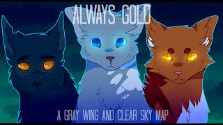 getlinkyoutube.com-Always Gold - Grey Wing & Clear Sky (Complete Warrior Cats M.A.P.)