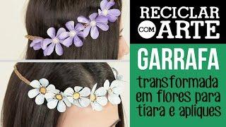 getlinkyoutube.com-Tiara de flores feitas de PET - Reciclar com Arte