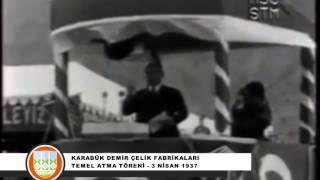 Karabük Demir Çelik Temel Atma Töreni
