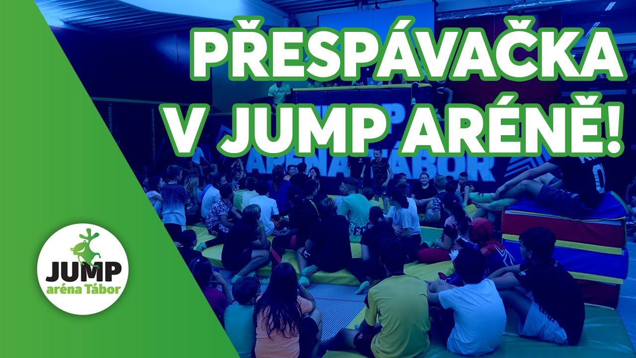Přespávačka v Jump aréně Tábor