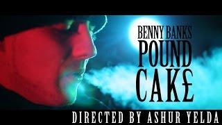 Benny Banks - Pound Cake Freestyle - @MrBennyBanks
