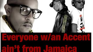R City presents ...Everyone with an Accent AIN'T from Jamaica!!!
