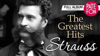 Johann STRAUSS - The Greatest Hits (Full album)