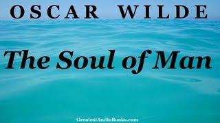 getlinkyoutube.com-THE SOUL OF MAN by Oscar Wilde - FULL Audio Book   Greatest Audio Books