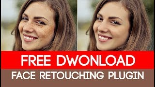 1 CLICK Face Retouching Plugin FREE DOWNLOAD