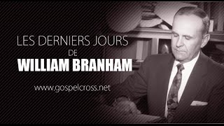 getlinkyoutube.com-LES DERNIERS JOURS DE WILLIAM BRANHAM [DOCUMENTAIRE]