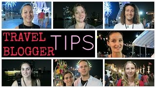 TOP TRAVEL BLOGGER TIPS