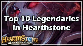getlinkyoutube.com-[Hearthstone] Top 10 Legendaries In HS