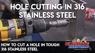 getlinkyoutube.com-How to cut a hole in tough 316 stainless steel
