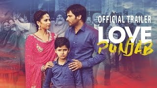 Love Punjab   Official Trailer   Amrinder Gill   Releasing on 11th March 2016
