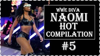 getlinkyoutube.com-WWE Diva Naomi HOT Compilation- 5