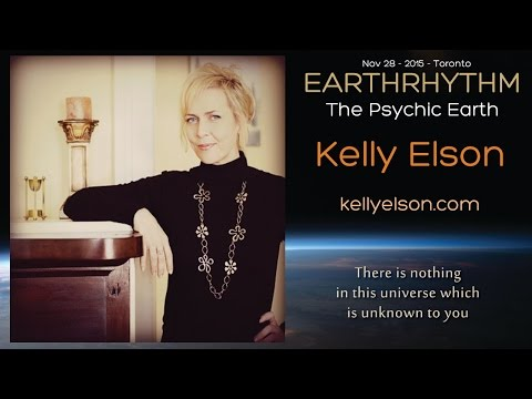 Kelly L. Elson - The Psychic Earth - EarthRhythm Toronto 2015