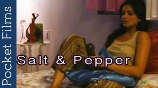 Salt 'N' Pepper - Short Film | Ft. Nawazuddin Siddiqui & Tejaswini Kolhapure | Pocket Films