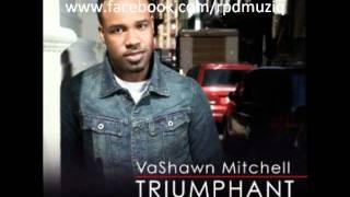 getlinkyoutube.com-Vashawn Mitchell - Can't Take My Joy Away