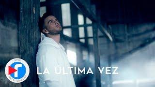 Gustavo Elis - La Ultima Vez (Video Oficial)