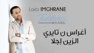 getlinkyoutube.com-Larbi Imghrane - Agharas N Tayri (Official Audio) | العربي إمغران - أغراس ن تايري – الزين إجلا