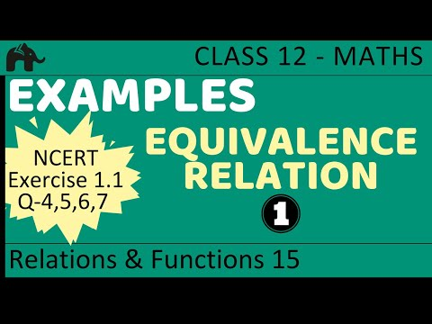 Maths Relations & Functions part 15 (Example Equivalence Relation) CBSE class 12 Mathematics XII