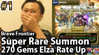 getlinkyoutube.com-Brave Frontier Super Rare Summon 270 Gems Elza Rate Up Part 1