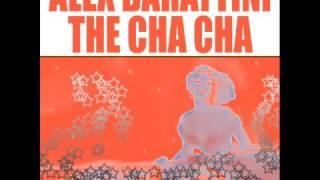 getlinkyoutube.com-ALEX BARATTINI - THE CHA CHA / SMILAX RECORDS
