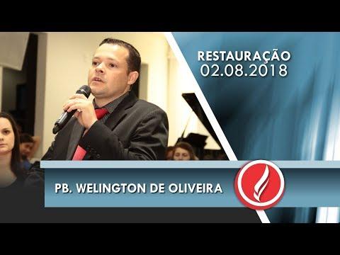 Noite da Restauração - Pb. Welington de Oliveira - 02 08 2018